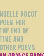 Poem for the End of Time and Other Poems