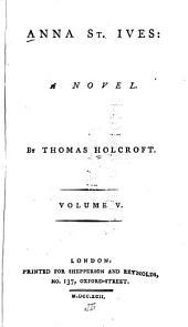 Anna St. Ives: A Novel, Volume 5