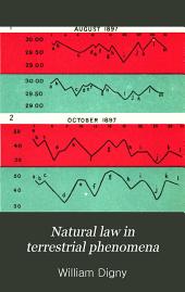 Natural Law in Terrestrial Phenomena