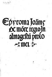Epytoma Joa[n]nis de Mo[n]te Regio in Almagestu[m] Ptolomei