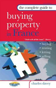 The Complete Guide to Buying Property in France PDF