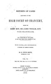 Reports of Cases Decided in the High Court of Chancery: With Notes and References to Both English and American Decisions, Volume 31
