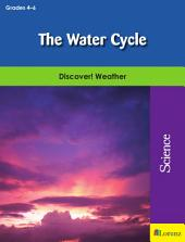 The Water Cycle: Discover! Weather