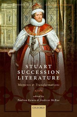 Stuart Succession Literature PDF