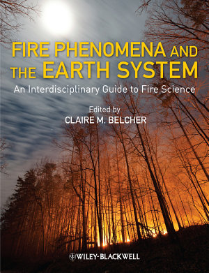 Fire Phenomena and the Earth System PDF