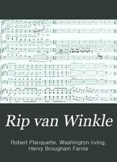 Rip Van Winkle: New Comic Opera in Three Acts