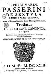 Tractatus de Electione canonica , Fr. Petri Mariae Passerini