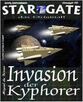 STAR GATE 017: Invasion der Kyphorer: Die schlimmste Bedrohung wird bittere Wahrheit