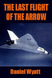 The Last Flight of the Arrow Book
