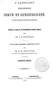 C. Canstatt's Bijzondere ziekte- en genezingsleer, uit een klinisch standpunt bewerkt: Volume 3