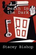 Death in the Dark