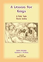 A LESSON FOR KINGS - An Indian Hindu Tale