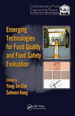 Emerging Technologies for Food Quality and Food Safety Evaluation PDF