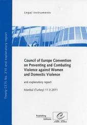 Council of Europe Convention on Preventing and Combating Violence Against Women and Domestic Violence