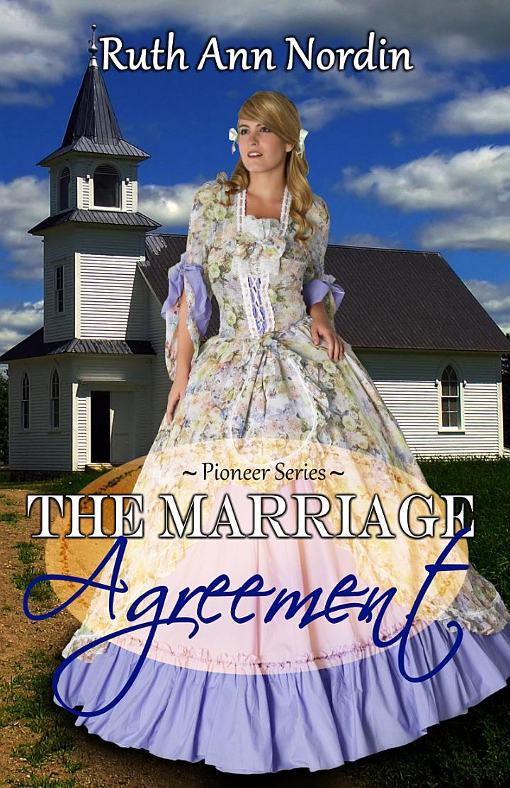 The Marriage Agreement (a historical western marriage of convenience romance featuring a widowed hero with a child)