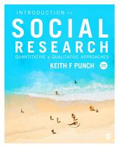 Introduction to Social Research: Quantitative and Qualitative Approaches, Edition 3