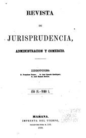 Revista de jurisprudencia: Ciencia.-Literatura.-Variedades