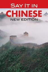 Say It in Chinese: NEW EDITION