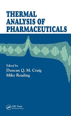 Thermal Analysis of Pharmaceuticals PDF