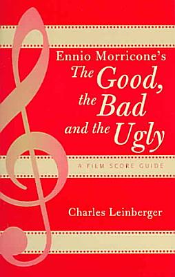 Ennio Morricone's The Good, the Bad and the Ugly