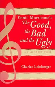 Ennio Morricone s The Good  the Bad and the Ugly Book