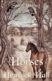 The Horses of Hemlock Hall