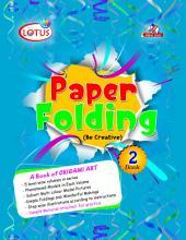 Paper Folding Book 2: ORIGAMI ART