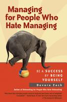 Managing for People Who Hate Managing PDF