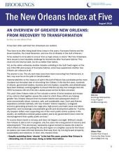New Orleans Index at Five: An Overview of Greater New Orleans: From Recovery to Transformation