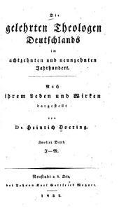 Die gelehrten Theologen Deutschlands im achtzehnten und neunzehnten Jahrhundert: Bd. J-M