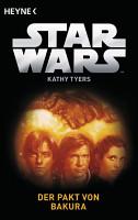 Star WarsTM  Der Pakt von Bakura PDF
