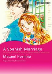 A SPANISH MARRIAGE: Harlequin Comics