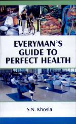 Everyman's Guide to Perfect Health
