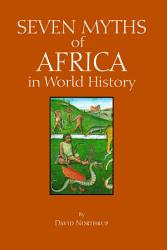 Seven Myths Of Africa In World History Book PDF