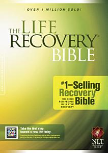 The Life Recovery Bible NLT Book