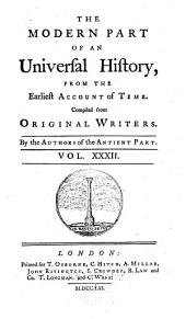 An universal history: from the earliest accounts to the present time, Volume 32