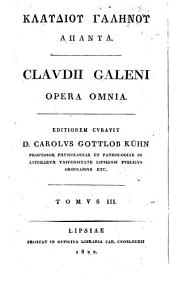 Claudii Galeni Opera omnia: Volume 3