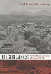 To Rise In Darkness Book PDF