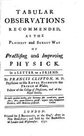 Tabular observations for the improvement of physick