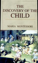 The Discovery Of The Child Book PDF
