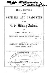 Register of the Officers and Graduates of the U.S. Military Academy, at West Point, N.Y., from March 16, 1802, to January 1, 1850