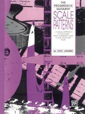 Scale Patterns: A Visual Approach to the Scales Most Commonly Used in Jazz, Rock and Blues for Guitar