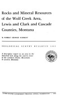 Rocks and Mineral Resources of the Wolf Creek Area  Lewis and Clark and Cascade Counties  Montana PDF