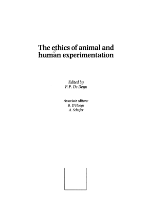 The Ethics of Animal and Human Experimentation