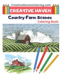 Creative Haven Country Farm Scenes Coloring Book Book