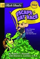 Rich Dad S Escape From The Rat Race Book PDF