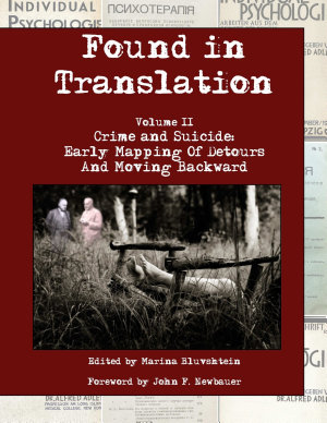 Found in Translation  Volume II  Crime and Suicide  Early mapping of detours and moving backward PDF