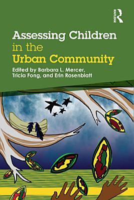 Assessing Children in the Urban Community