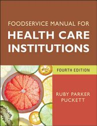 Foodservice Manual For Health Care Institutions Book PDF