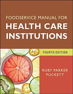 Foodservice Manual for Health Care Institutions Book